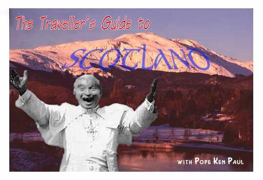 The Traveller's Guide to Scotland - with Pope Ken Paul